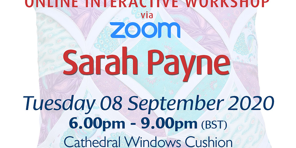 Tuesday 08 September 2020: Online Workshop (Cathedral Windows Cushion)