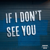 Sticher's 'If I Don't See You'