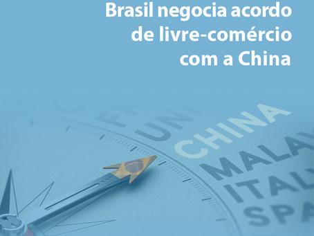 Brasil negocia acordo de livre-comércio com a China.