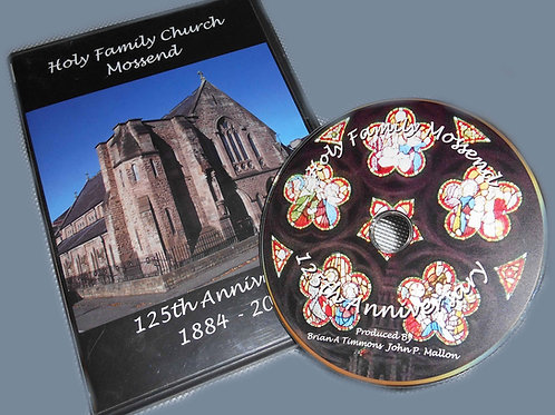 Holy Family R.C Mossend 125th Anniversary (2009)