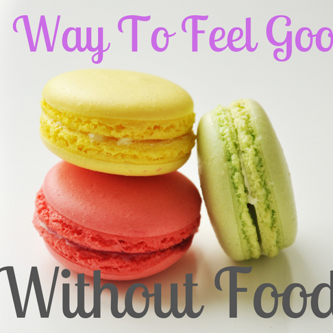 6 Ways To Feel Good Without Food