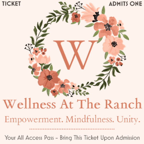 Wellness At The Ranch Ticket