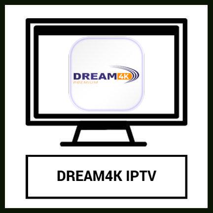 DREAM4K IPTV