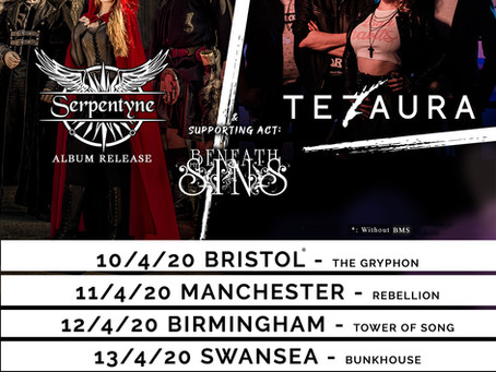 UK April Tour 2020 w/ Tezaura & Beneath My Sins