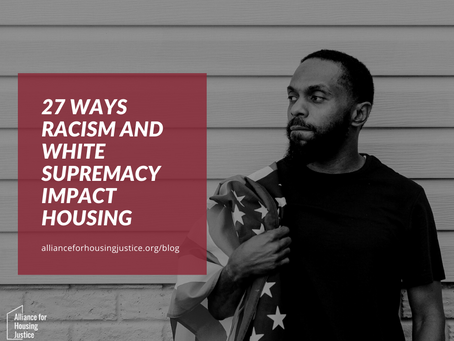 27 Ways Racism and White Supremacy Impact Housing