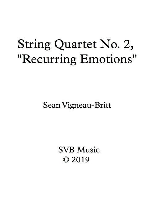 """String Quartet No. 2, """"Recurring Emotions"""""""