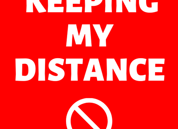 Keeping My Distance Button