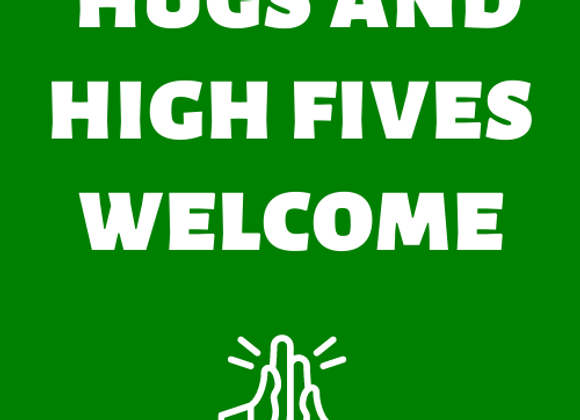 Hugs and High Fives Welcome Button
