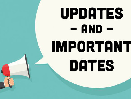 Update and important dates for upcoming events