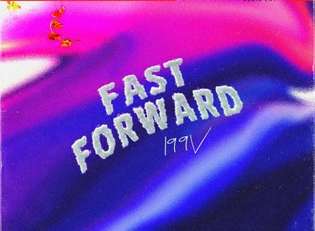 """199V's summer banger """"Fast Forward"""""""