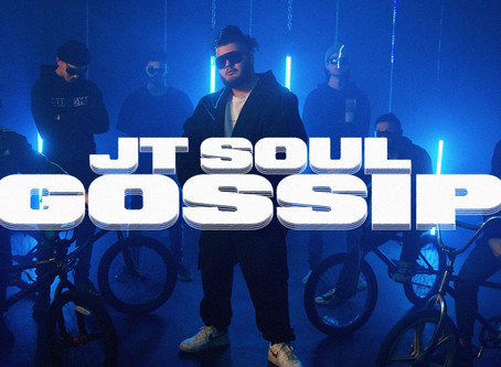 JT Soul drops his anticipated Gossip visuals
