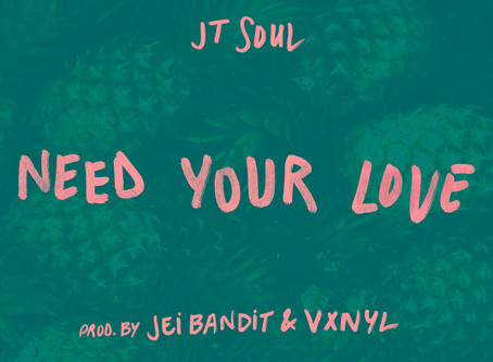 """JT Soul Drops Debut Music Video """"Need Your Love"""""""
