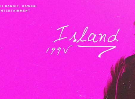 "199V drops a beach tune titled ""Island"""