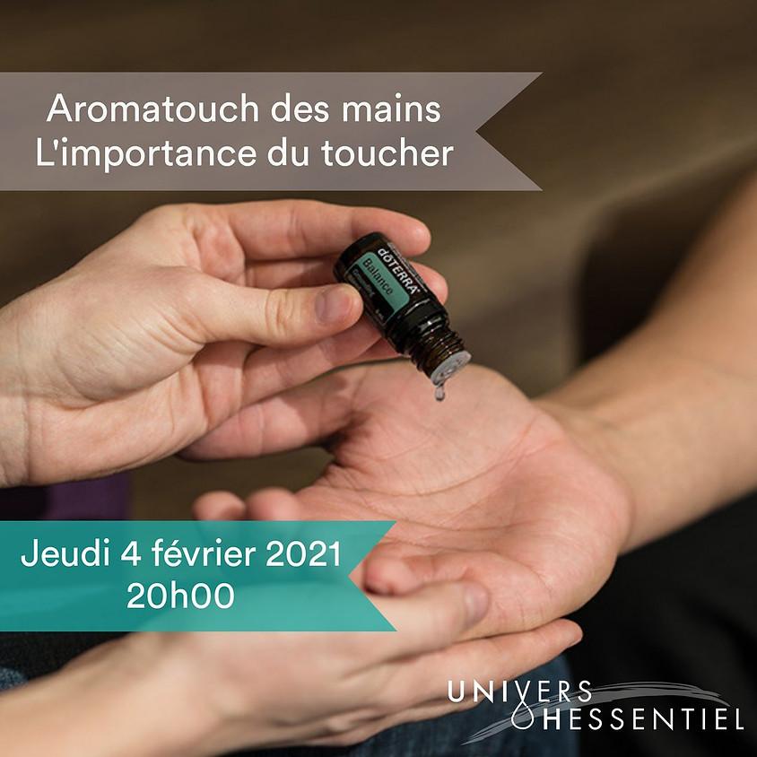 Aromatouch des mains, l'importance du toucher