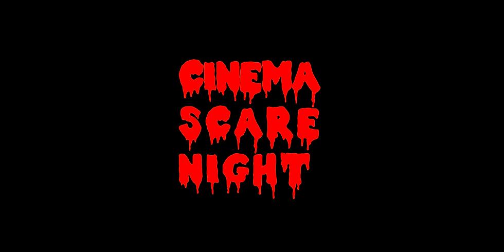 Cinema Scare Night 2019