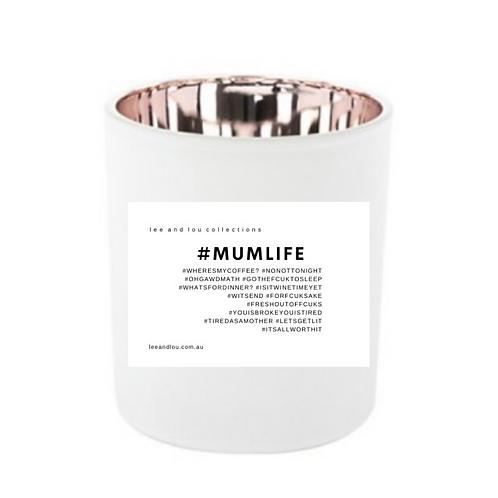 "Soy Wood Wick Candle ""#MUMLIFE"""
