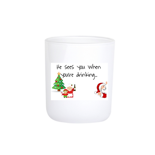 Christmas Candle - He sees you when you're drinking