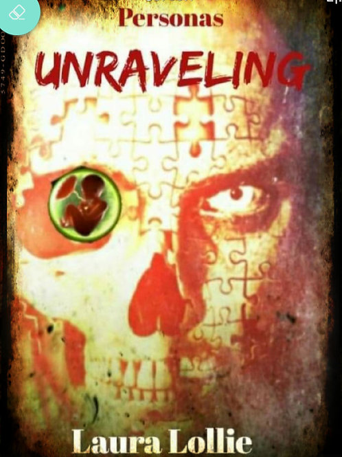 Unraveling Book 2 of Personas Series Ebook