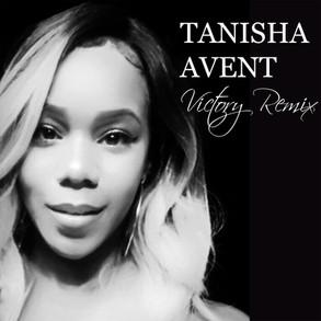Tanisha Avent - Victory (Remix)