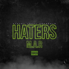 M.A.R - Haters