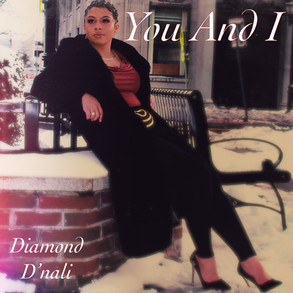 You and I by Diamond D'nali