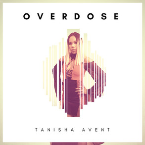 Tanisha Avent - Overdose