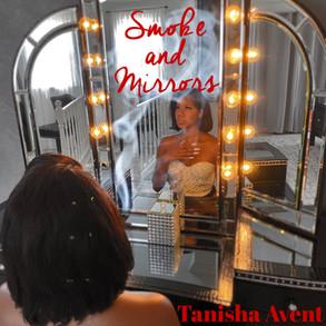 Smoke and Mirrors by Tanisha Avent