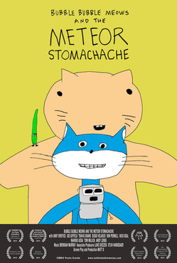 Bubble Bubble Meows and the Meteor Stomachache (2014)