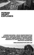 Human Heart Explodes (2006)
