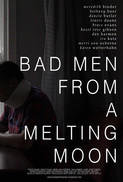 Bad Men From a Melting Moon (2020)
