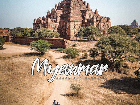 Mandalay and Bagan 2020 Travel Guide