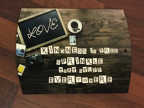 """KINDNESS IS FREE SPRINKLE THAT STUFF EVERYWHERE"" Door Plaque"