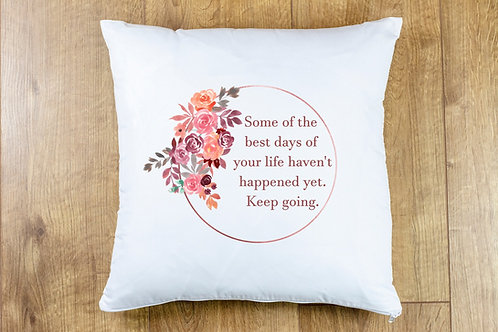 Best days Cushion Cover