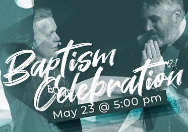 BaptismCelebration-May23-Square.jpg
