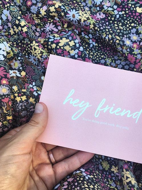 """Hey Friend"" Postcard"