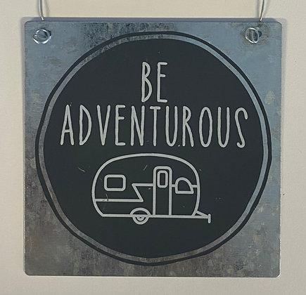 Be Adventurous (Small Metal)