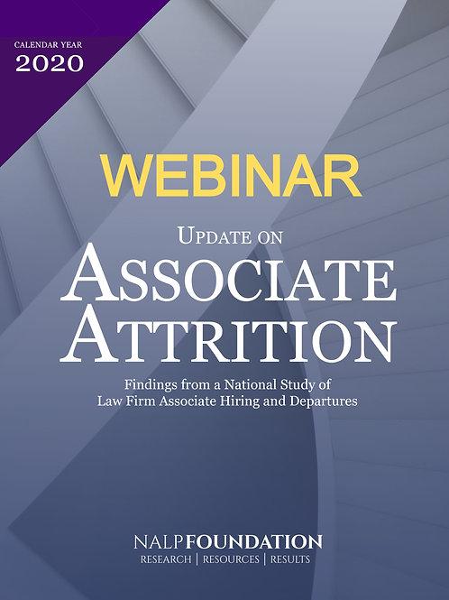 RECORDED WEBINAR: Update on Associate Attrition (Calendar Year 2020)