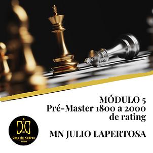 MÓDULO 5 Pré-Master 1800 a 2000 de rating.png