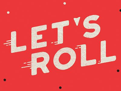 Let's Roll. . . cautiously