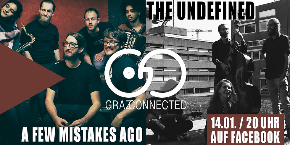Graz Connected feat. The Undefined & A Few Mistakes Ago