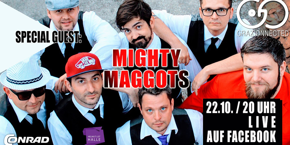 Graz Connected feat. Mighty Maggots