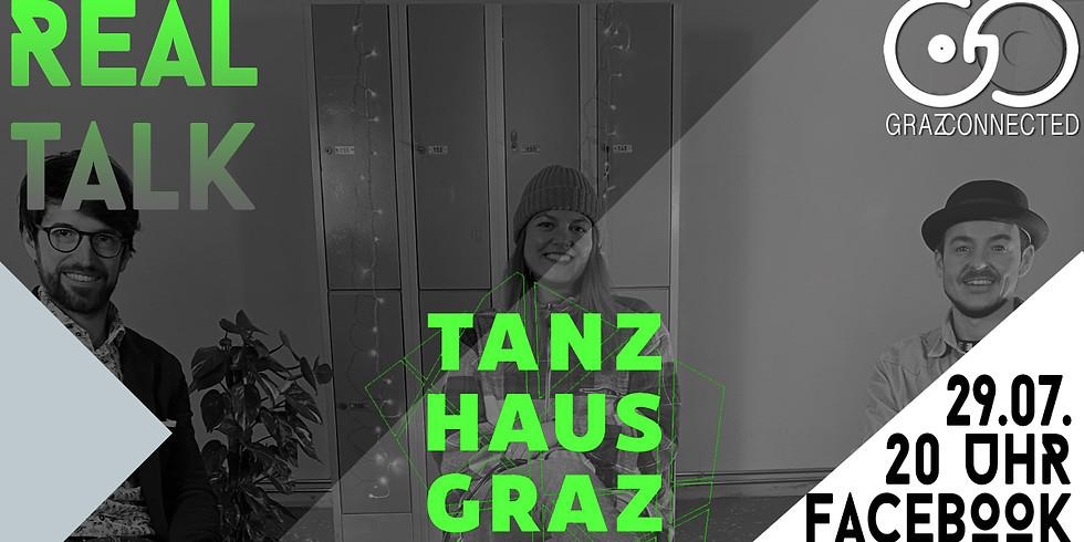 Real Talk mit Tanzhaus Graz