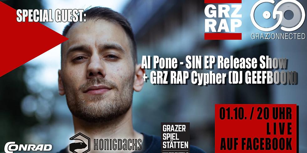 Graz Connected feat. Al Pone - SIN EP Release Show  + GRZ RAP Cypher (DJ GEEFBOON)