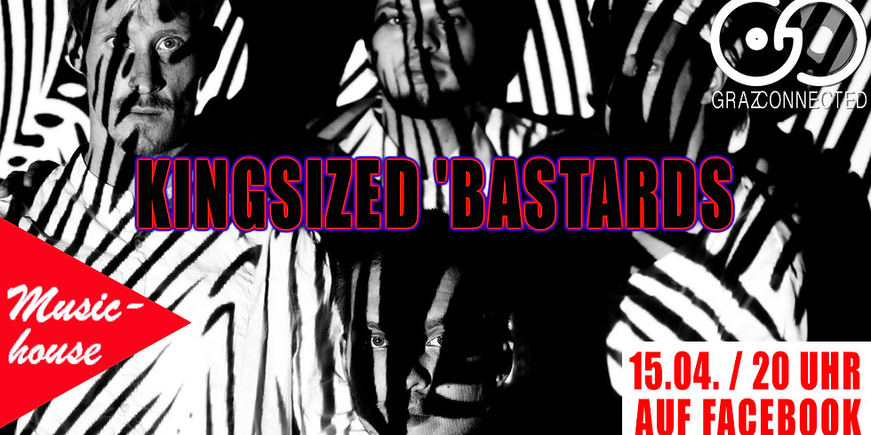 Graz Connected feat. Kingsized 'Bastards