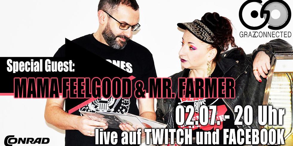 MAMA FEELGOOD & MR. FARMER