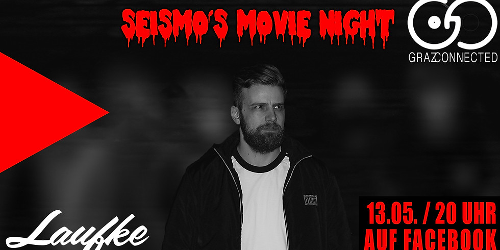 Graz Connected feat. Seismo´s Movie Night