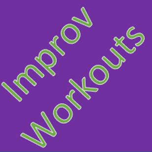 Improv Workouts (4th-12)