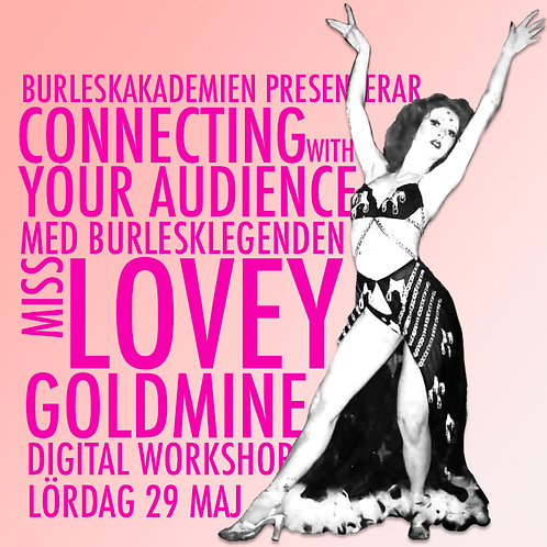 CONNECTING WITH YOUR AUDIENCE med Lovey Goldmine (liveströmmad)
