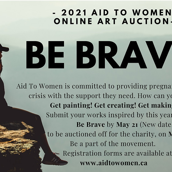 BE BRAVE Aid To Women Online Art Auction