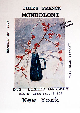 advertisement for Jules Franck Mondoloni exhibition at the David Linker Gallery, 216 W 18th St #804, New York, NY, November 20 1997